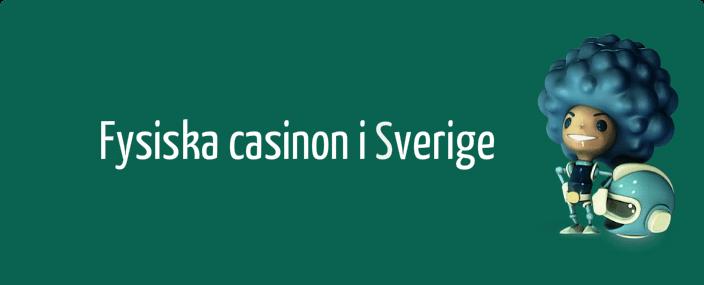 Fysiska casinon i Sverige